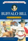Buffalo Bill: Frontier Daredevil (Childhood of Famous Americans) Cover Image
