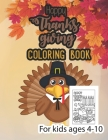 Happy thanksgiving coloring book for kids ages 4-10: Thanksgiving Coloring Book for Kids, children, Toddlers and Preschoolers, a Collection of 50 Uniq Cover Image