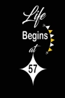 Life Begins at 57: funny and cute blank lined journal Notebook, Diary, planner Happy 57th fifty-seventh Birthday Gift for fifty seven yea Cover Image