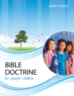 Bible Doctrine for Younger Children, Second Edition Cover Image