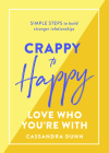 Crappy to Happy Relationships Cover Image