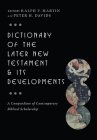 Dictionary of the Later New Testament & Its Developments: A Compendium of Contemporary Biblical Scholarship (IVP Bible Dictionary) Cover Image