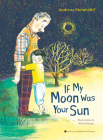 If My Moon Was Your Sun [With Audio CD] Cover Image