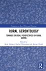 Rural Gerontology: Towards Critical Perspectives on Rural Ageing (Perspectives on Rural Policy and Planning) Cover Image