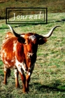 Texas Longhorn Cattle Steer Cow Lover Journal for Daily Thoughts Notebook Cute Diary for Outdoor People: Gratitude inspiration & Brainstorming Blank L Cover Image