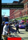 Stewardship of the Built Environment: Sustainability, Preservation, and Reuse (Metropolitan Planning + Design) Cover Image