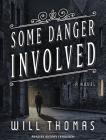 Some Danger Involved (Barker & Llewelyn #1) Cover Image