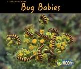 Bug Babies (Comparing Bugs) Cover Image