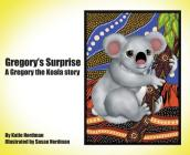 Gregory's Surprise: A Gregory the Koala Story Cover Image