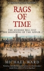 Rags of Time: A Thrilling Historical Murder Mystery set in London on the eve of the English Civil War Cover Image