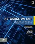Networks-On-Chip: From Implementations to Programming Paradigms Cover Image