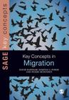 Key Concepts in Migration (Key Concepts (Sage)) Cover Image
