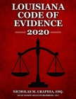 Louisiana Code of Evidence 2020 Cover Image