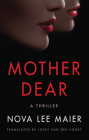 Mother Dear: A Thriller Cover Image