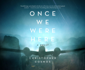 Once We Were Here Cover Image