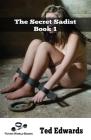 The Secret Sadist - Book 1 Cover Image