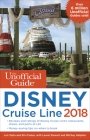 The Unofficial Guide to Disney Cruise Line 2018 (Unofficial Guides) Cover Image