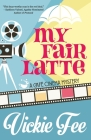 My Fair Latte Cover Image