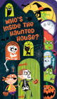 Who's Inside the Haunted House? Cover Image