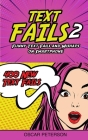 Text Fails: Funny Text Fails and Mishaps on Smartphone (Collection n.2) Cover Image