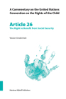A Commentary on the United Nations Convention on the Rights of the Child, Article 26: The Right to Benefit from Social Security Cover Image