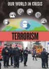Our World in Crisis: Terrorism Cover Image