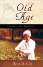 Old Age: Journey Into Simplicity Cover Image