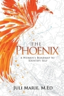 The Phoenix: A Women's Roadmap to Identify Self Cover Image