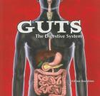 Guts: The Digestive System (Body Works (Paper)) Cover Image