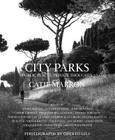 City Parks: Public Places, Private Thoughts Cover Image
