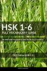 Hsk 1-6 Full Vocabulary Guide: All 5000 Hsk Vocabularies with Pinyin and Translation Cover Image