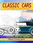 Classic cars coloring book for adults: Car coloring books for adults relaxation Cover Image