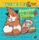 Hamster and Cheese: Book 1 (Guinea Pig Pet Shop Private Eye) Cover Image