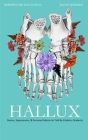 Hallux: Stories, Experiences, & Personal Advice As Told By Podiatry Students Cover Image