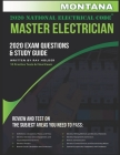 Montana 2020 Master Electrician Exam Study Guide and Questions: 400+ Questions for study on the 2020 National Electrical Code Cover Image