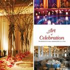 Art of Celebration Washington, D.C.: Inspiration and Ideas from Top Event Professionals Cover Image