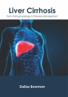 Liver Cirrhosis: From Pathophysiology to Disease Management Cover Image