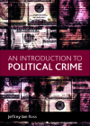 An Introduction to Political Crime Cover Image