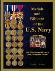Medals and Ribbons of the U. S. Navy: An Illustrated History and Guide Cover Image