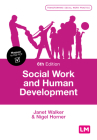 Social Work and Human Development (Transforming Social Work Practice) Cover Image