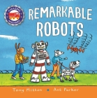 Amazing Machines: Remarkable Robots Cover Image
