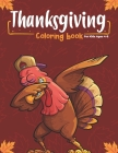 Thanksgiving Coloring Book for Kids Ages 4-8: Happy Thanksgiving and autumn falls Holiday decorations with turkey and pumpkin for holiday kids, toddle Cover Image