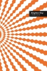 Brighter Day Lifestyle Journal, Blank Write-in Notebook, Dotted Lines, Wide Ruled, Size (A5) 6 x 9 In (Orange) Cover Image