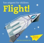 Fun Origami for Children: Flight!: 12 paper planes and other flying objects to fold for fun! Cover Image