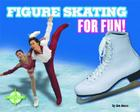 Figure Skating for Fun! Cover Image