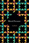 Blood Pressure Log Book: Blood Pressure Log, Daily Notes by week MON-SUN . Track Systolic, Diastolic Blood Pressure Daily, Healthy Heart. Impro (Fitness #1) Cover Image