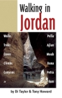 Walking in Jordan: Walks, Treks, Caves, Climbs, and Canyons Cover Image
