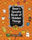 Bear's Spooky Book of Hidden Things: Halloween Seek-and-Find Cover Image