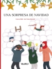 Una sorpresa de Navidad: Spanish Edition of Christmas Switcheroo Cover Image