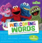 Welcoming Words: A Sesame Street (R) Language Guide for Making Friends Cover Image